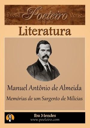 Manuel Antônio de Almeida - Memorias de um Sargento de Milicias - Iba Mendes