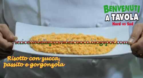 Risotto con zucca passito e gorgonzola ricetta da benvenuti a tavola 2 di carlo conforti - Benvenuti a tavola 2 dvd ...