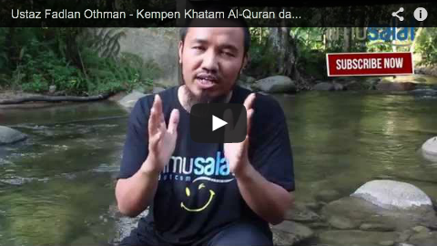 Ustaz Fadlan Othman – Kempen Khatam Al-Quran dalam Bahasa Ibunda