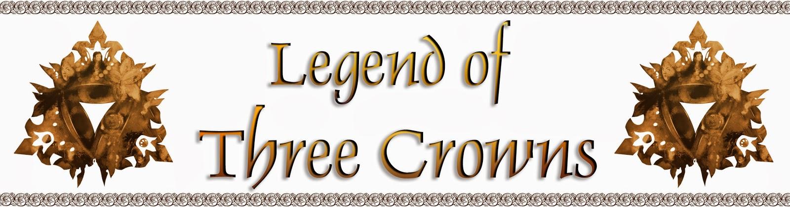 http://www.legendofthreecrowns.blogspot.com/