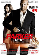 Here below the official movie posters of Parker: