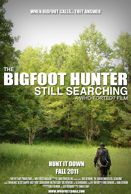 ... we brought to your attention Who Forted's documentary Bigfoot Hunter: ...