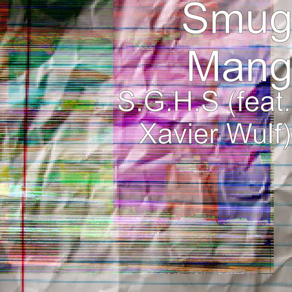 Smug Gang - S.G.H.S (feat. Xavier Wulf) - Single Cover