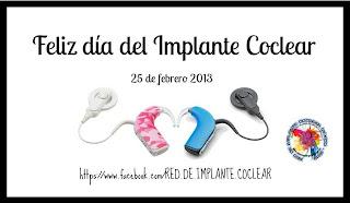 Feliz día del Implante Coclear 2013