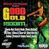 GOOD GOLD RIDDIM CD (2013)