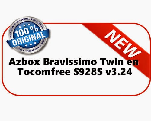 Azbox Bravissimo Twin en Tocomfree S928S v3.24
