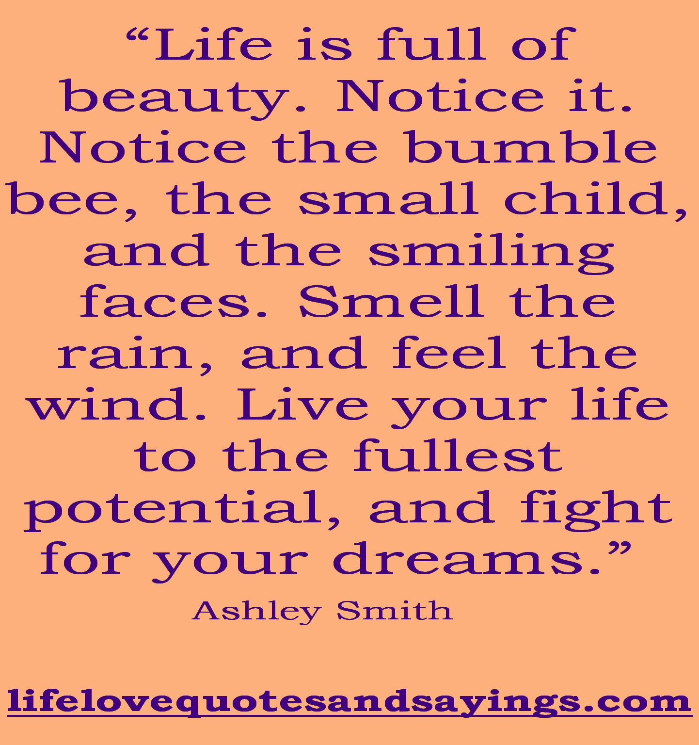 Quotes About Living Life Live Life To The Fullest Quotes