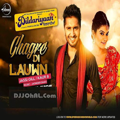 Ghagre Di Lauwn Jassi Gill,Kaur B mp3 download video hd mp4