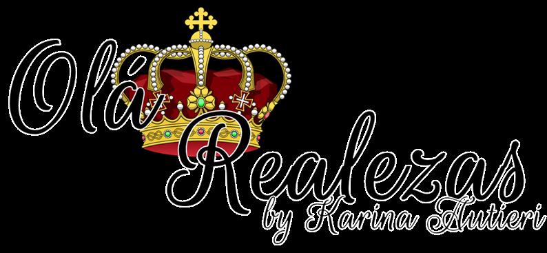 Olá Realezas by Karina Autieri