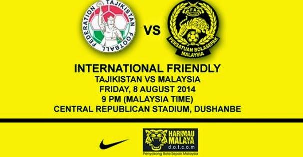 Live Streaming Malaysia vs Tajikistan 8 Ogos 2014 Perlawanan Persahabatan