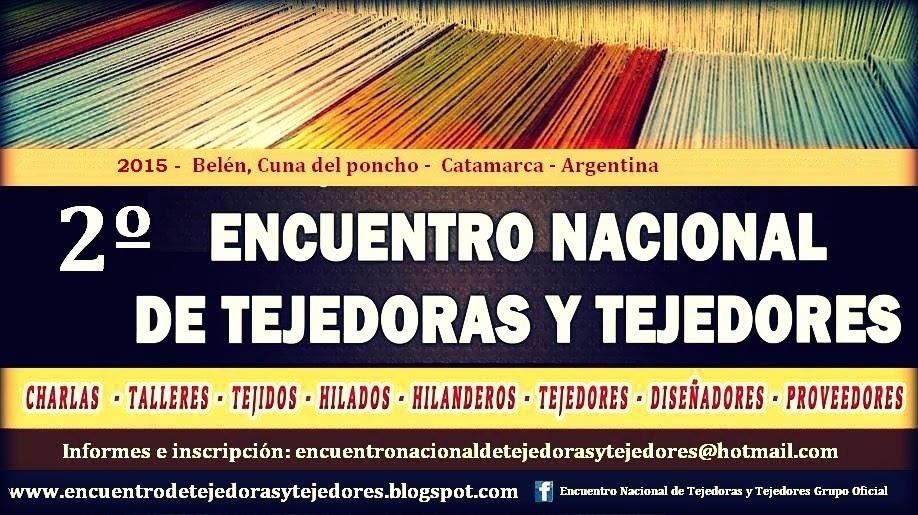 2º ENCUENTRO NACIONAL DE TEJEDORAS Y TEJEDORES
