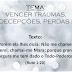 Mensagem: 'VENCER TRAUMAS, DECEPÇÕES, PERDAS.', Domingo 19/05/13 - [.ppt]
