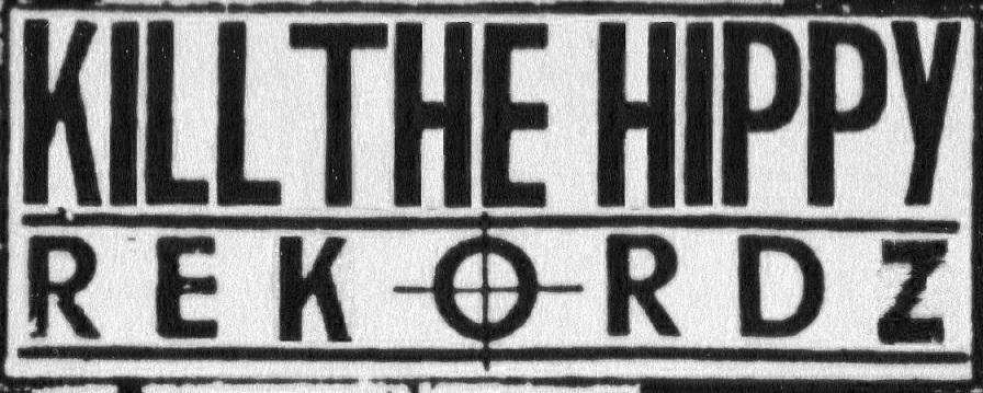 Kill The Hippy rekordz