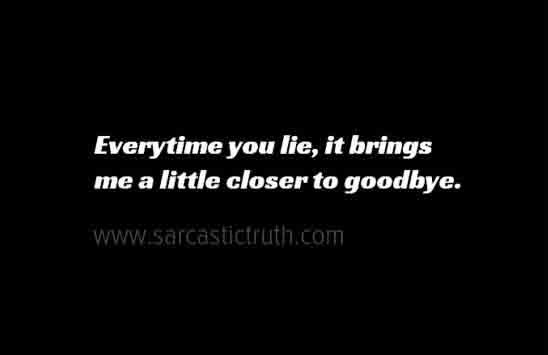 Quotes lying is bad Quotes About