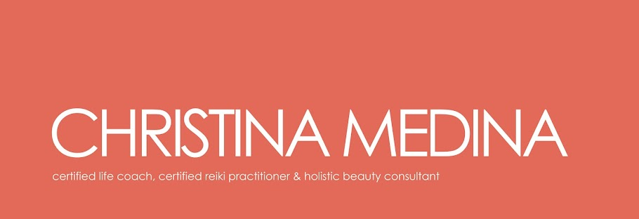 CHRISTINA MEDINA: Certified Life Coach &amp; Reiki Practitioner