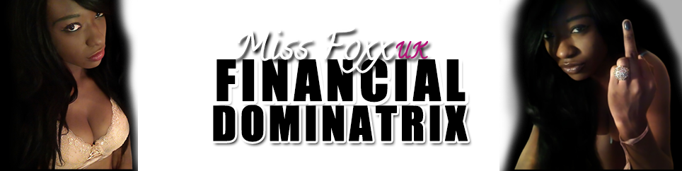 Miss Foxx - Stunning Ebony Financial Domination UK Goddess