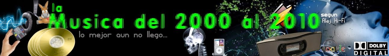 Musica del 2000 al 2010