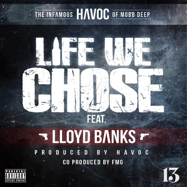 Havoc - Life We Chose (feat. Lloyd Banks) - Single Cover