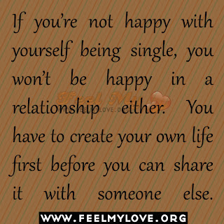 If you're not happy with yourself being single
