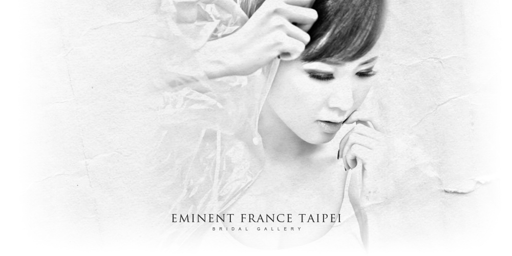 Eminent France Taipei Bridal Gallery
