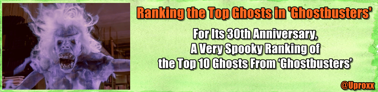 http://uproxx.com/filmdrunk/2014/06/for-its-30th-anniversary-a-very-spooky-ranking-of-the-ghosts-from-ghostbusters/?utm_source=feedburner&utm_medium=feed&utm_campaign=Feed%3A+uproxx%2Ffeatures+%28Uproxx%29&utm_content=FaceBook