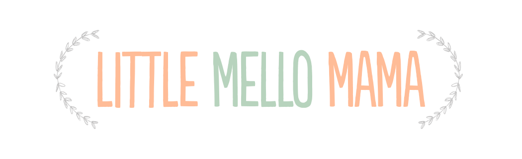 Little Mello Mama