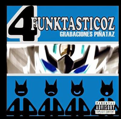 4 Funktasticoz - Grabaciones Piñataz [2008]