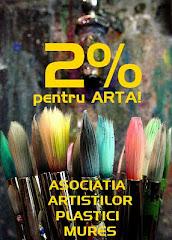 SPRIJINITI ARTA! 2% PENTRU ARTA