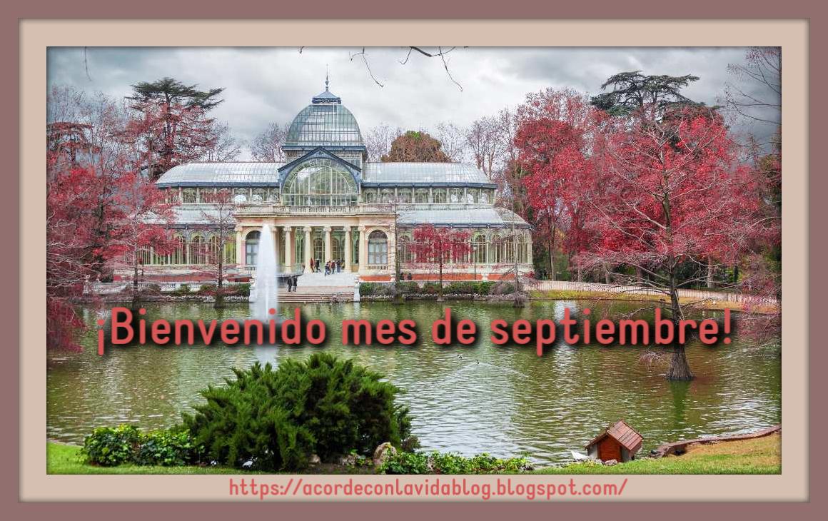 """* """"Bienvenido septiembre, mes de la Abundancia"""" *"""
