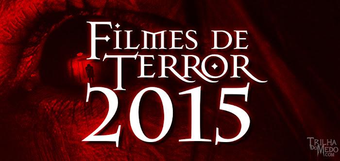 Lançamentos de filmes de terror de 2015