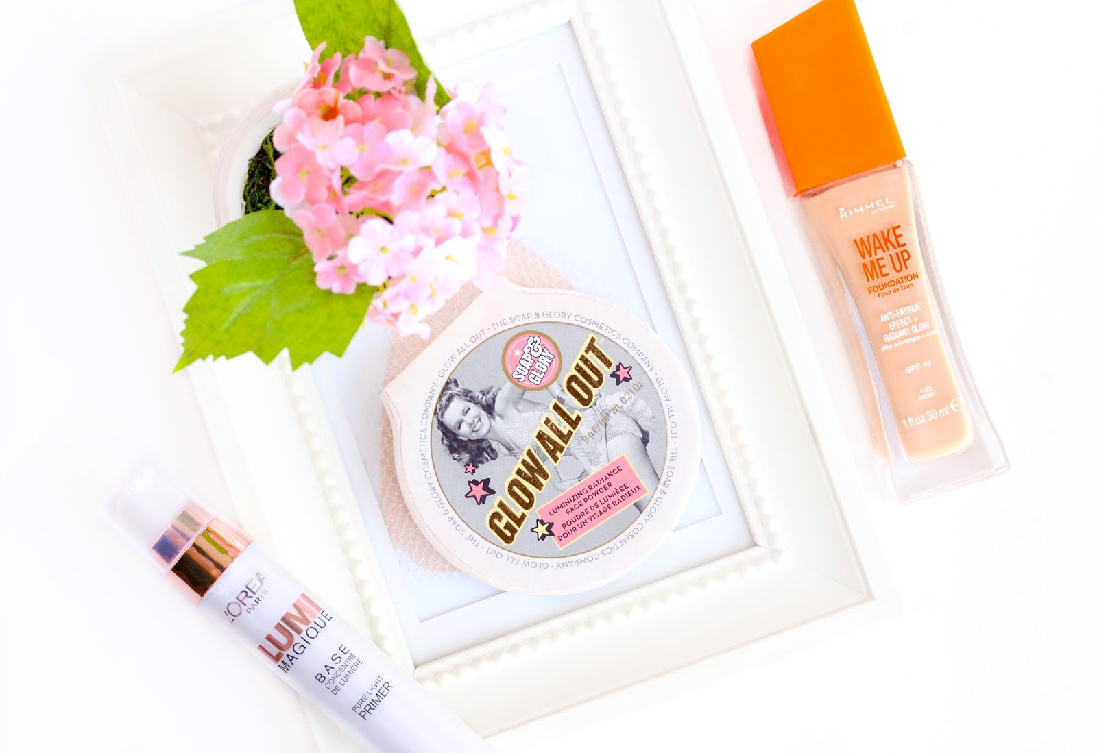 Glowing skin products - Rimmel Wake Me Up Foundation, Loreal Lumi Magique Primer, Soap&Glory Glow All Out