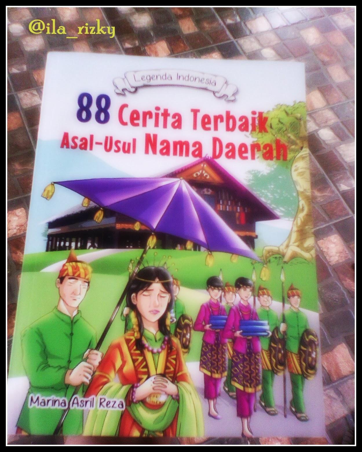 cover buku judul buku 88 cerita terbaik asal usul nama daerah legenda ...