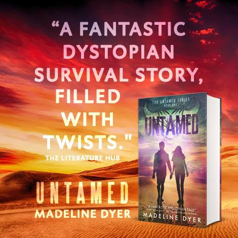 UNTAMED by Madeline Dyer!