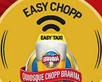 Easy Chopp Quiosque Brahma e Easy Taxi