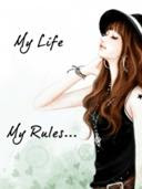My life My rules..