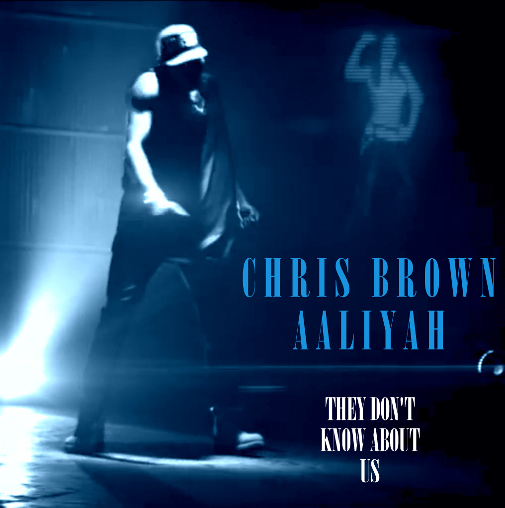 Chris Brown They Dont Know Chris brown  amp  aaliyah - theyChris Brown They Dont Know Cover