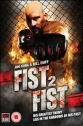 fist 2 fist (2011)