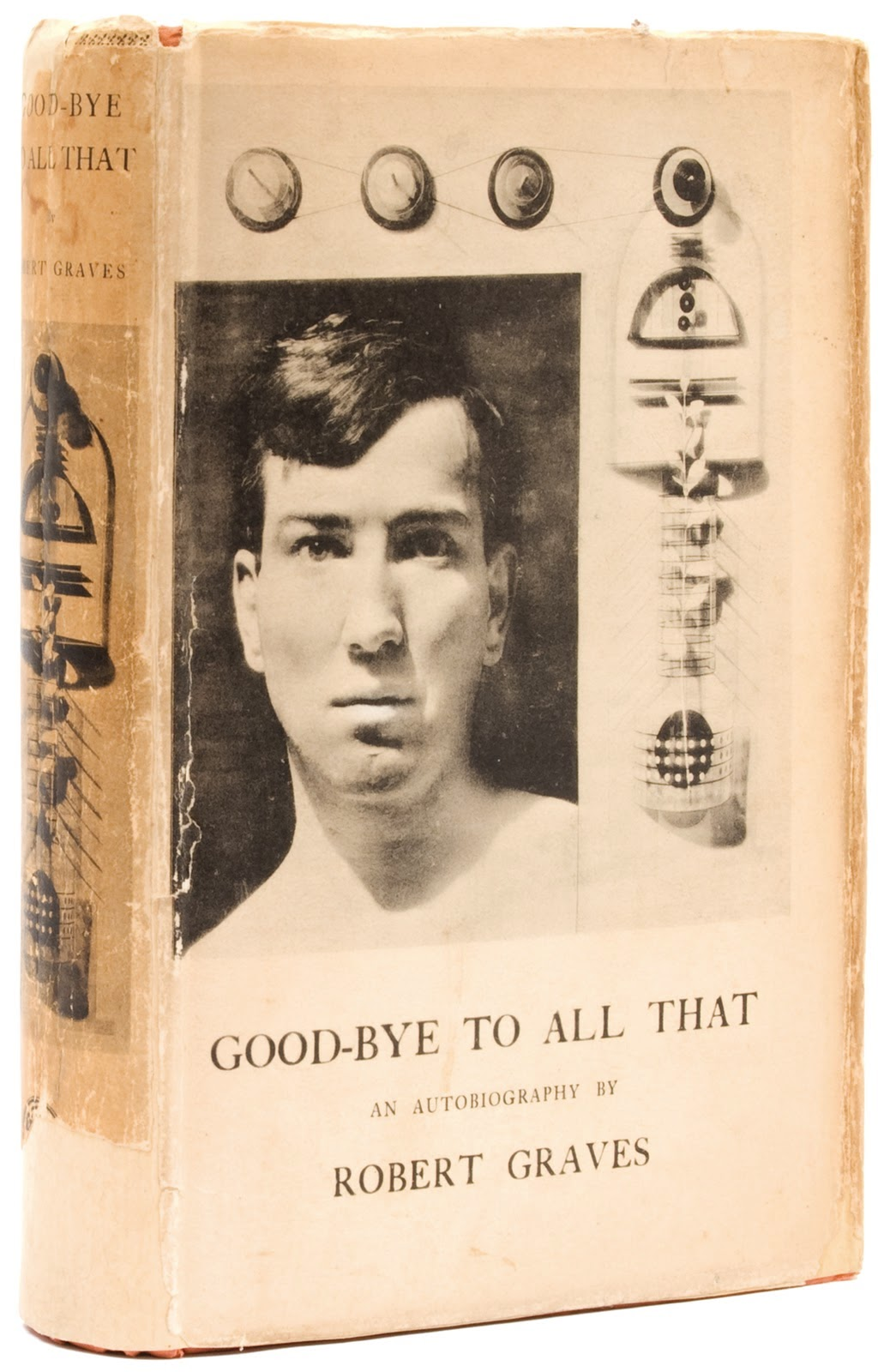 goodbye to all that by robert graves essay Goodbye to all that robert graves was born in the year 1895 july 24 his life experience led to writing several books goodbye to all that is an autobiography by robert graves and first appeared in when the author was 34 years.