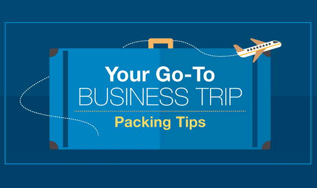 Your Go-To Business Trip Packing Tips