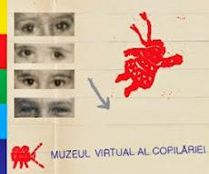 Muzeul virtual al Copilăriei