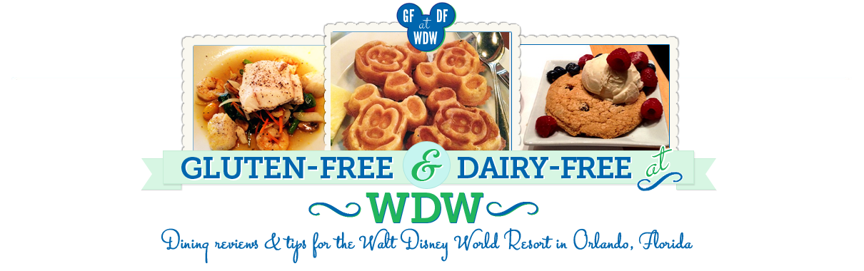 Gluten Free and Dairy Free at WDW