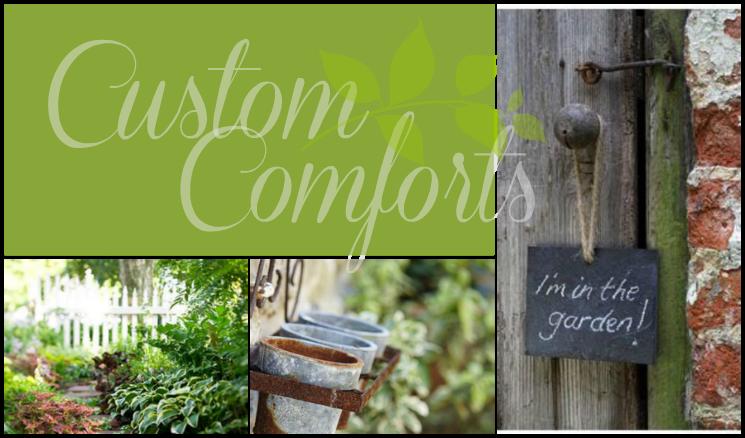 Custom Comforts