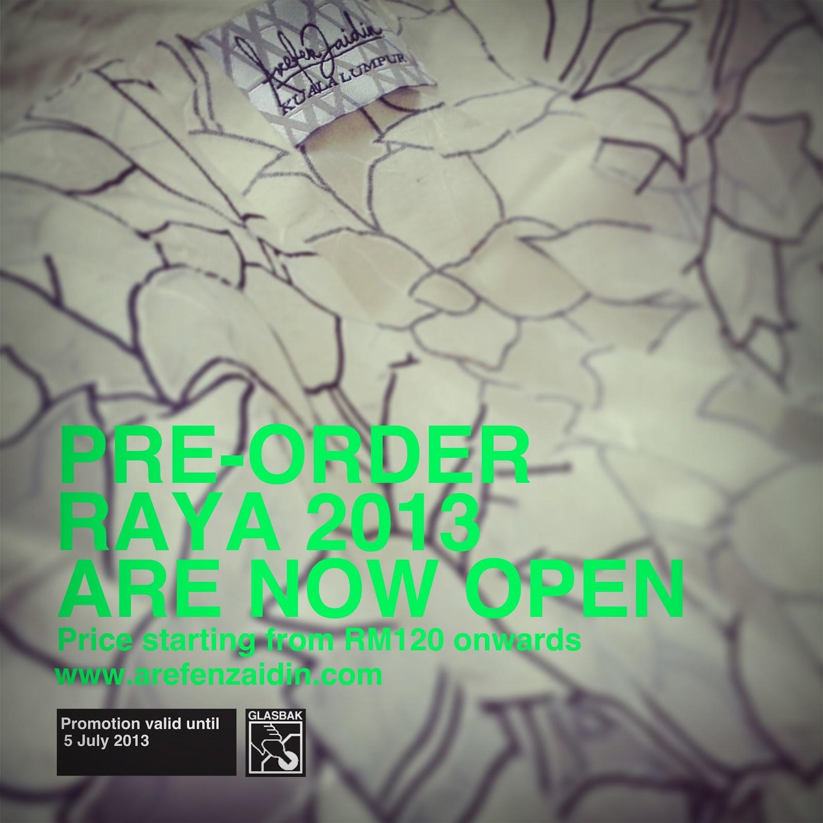 Raya 2013 pre-order