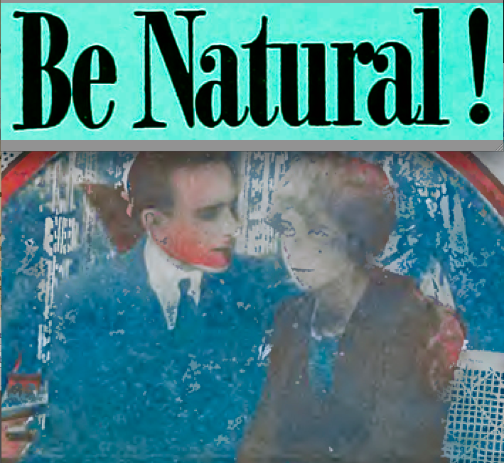 *Be Natural !' ©riginal Story of Alice Guy Blache by Herself