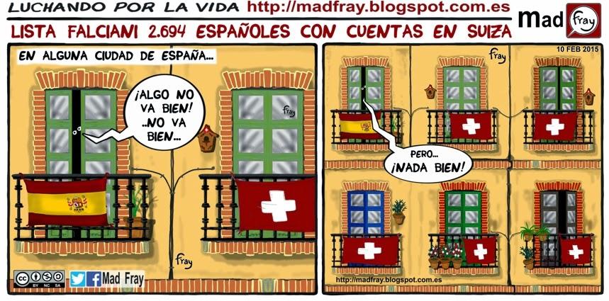Viñeta de humor, Lista Falciani, 2694 Españoles con cuentas en Suiza, ¡Algo esta muy mal! ¡Pero que muy mal! Mad Fray