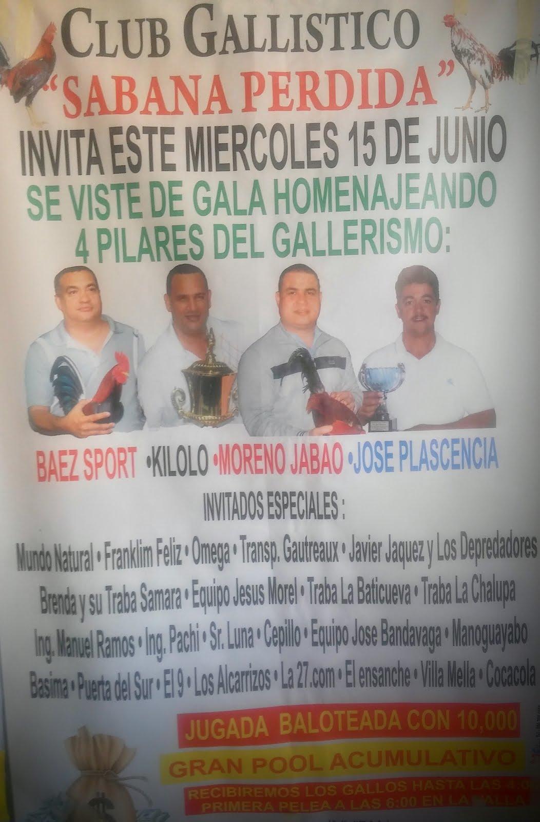 Gran Jugada Especial Miercoles 15 de Junio en el Club Gallistico JM de Sabana Perdida.