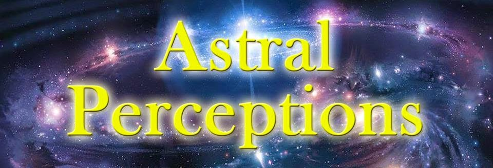 """New Paranormal Site: """"Astral Perceptions"""""""