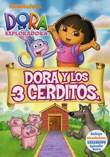 Dora+La+exploradora+ +Los+3+cerditos Dora La Exploradora y Los Tres Cerditos (2011) Español