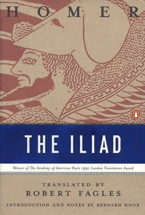 Iliad of Homer, translated by Robert Fagles