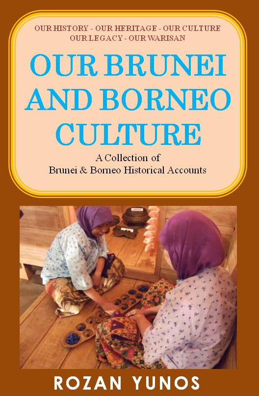 Coming Soon - Our Brunei & Borneo Culture